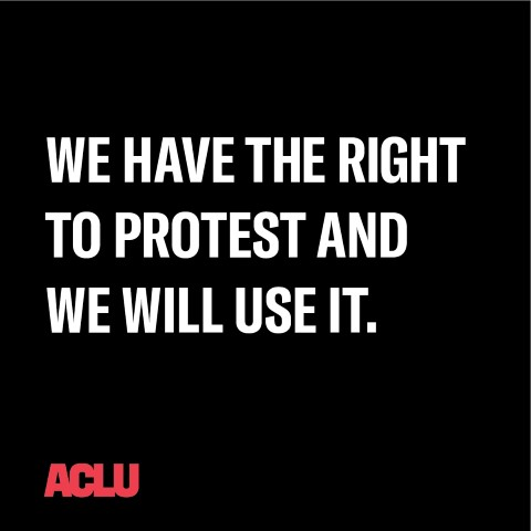 we have the right to protest and we will use it