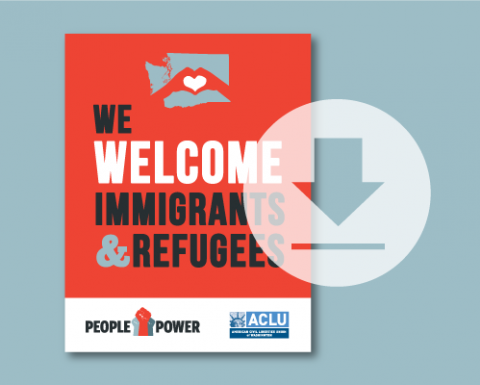 Download a printable poster to show your support for immigrants and refugees