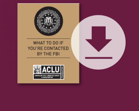 Download our guide about what to do if you are stopped or questioned by the FBI