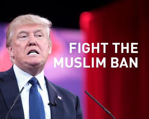 Fight the Muslim Ban