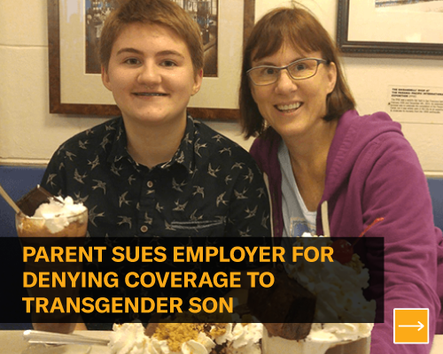 Parent sues employer for denying coverage to transgender son