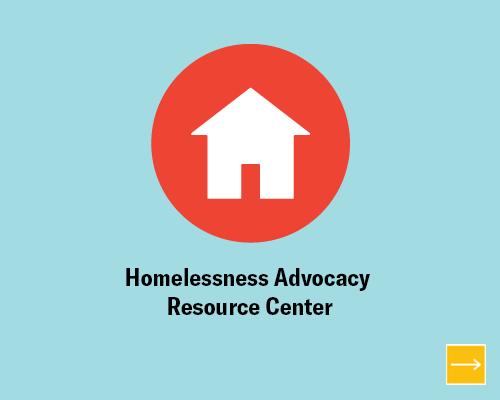Homelessness Advocacy Resource Center