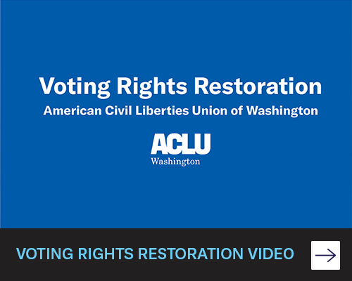 https://www.aclu-wa.org/sites/default/files/styles/alt/public/media-images/panel-panes/panel_display_500x400_vrr_video.png?itok=YuMXDKpM