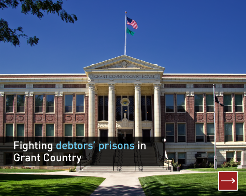 Fighting debtors' prisons in Grant County