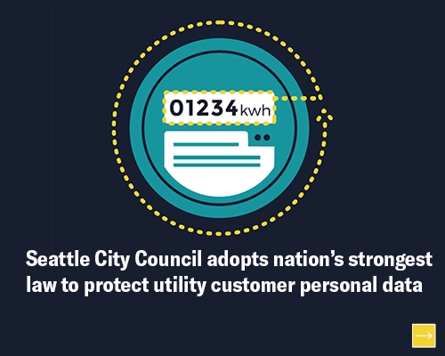 Seattle City Council adopts nation's strongest law to protect utility customer personal data