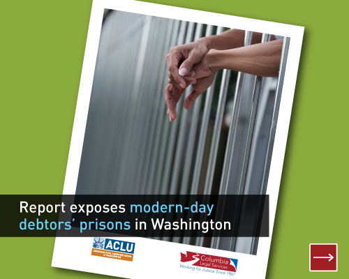 Report exposes modern-day debtors' prisons in Washington