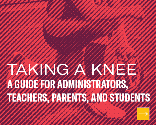 Taking a knee: A guide for administrators, teachers, parents, and students