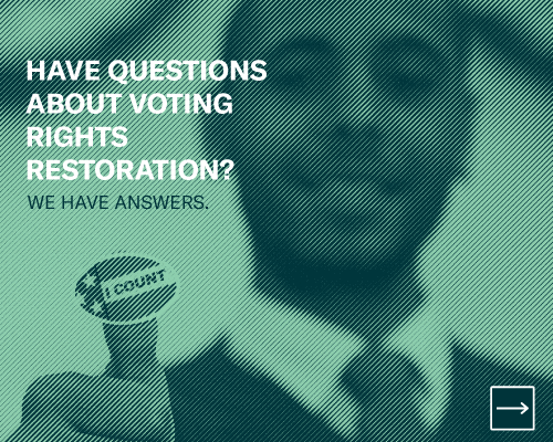 Have Questions About Voting Rights Restoration? We Have Answers.