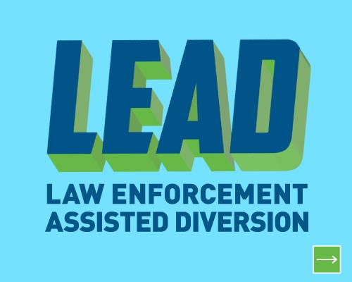 Lead: Law enforcement assisted diversion