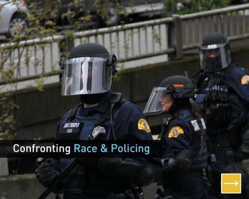 Confronting Race and Policing