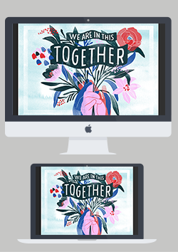We are in this together desktop wallpaper preview image
