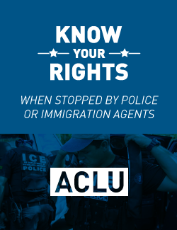 When Stopped By Police or Immigration Agents Cover