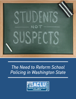 Cover of ACLU of Washington Report Students Not Suspects The Need To Reform School Policing in Washington State