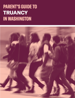 Parents' Guide to Truancy in Washington