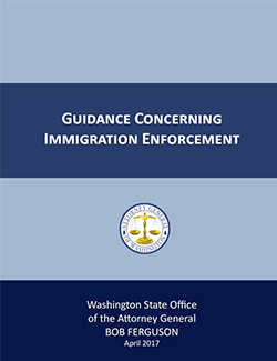 washington attorney general guidance on immigration policy