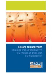 Conoce Tus Derechos Una Guia para Estudiantes En Escuelas Publicas en Washington