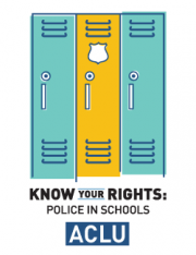Know Your Rights: Police In Schools