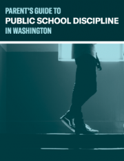 Parents' Guide to Public School Discipline in Washington