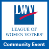 League of Women Voters Community Event