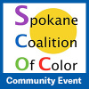 Spokane Coalition of Color Community Event
