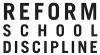 Reform School Discipline