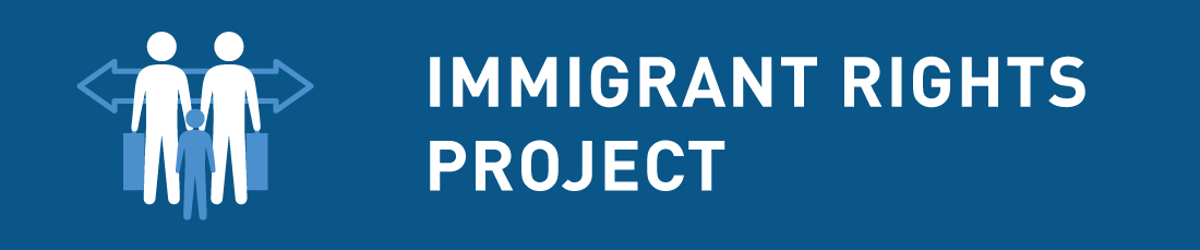Immigrant Rights Project